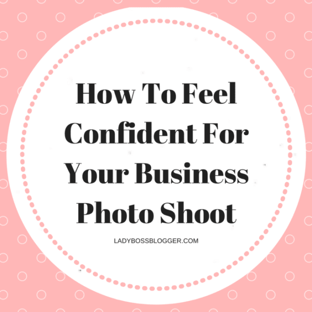 Entrepreneurial resources by female entrepreneurs written by Abigail K How To Feel Confident For Your Business Photo Shoot