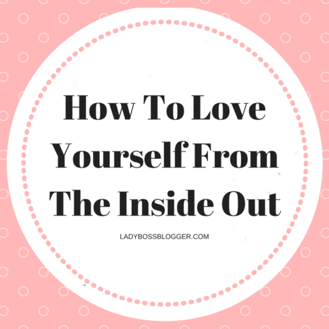 Entrepreneur resources by female entrepreneurs written by Michele Tapp Roseman How To Love Yourself From The Inside Out