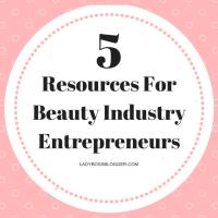 5 Resources For Beauty Industry Entrepreneurs