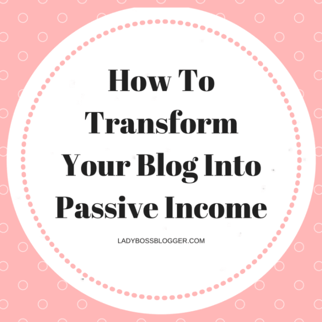 Entrepreneur resources by female entrepreneurs written by Kimberly Abader How To Transform Your Blog Into Passive Income