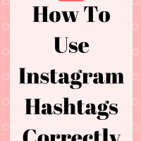How To Use Instagram Hashtags Correctly