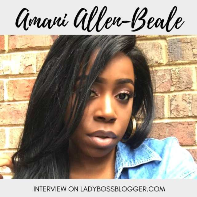 Female entrepreneur lady boss blogger Amani Allen-Beale how to start your own creative business
