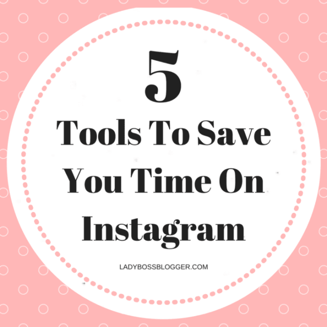 Entrepreneurial resources by female entrepreneurs written by Petia Kolibova 5 Tools To Save You Time On Instagram