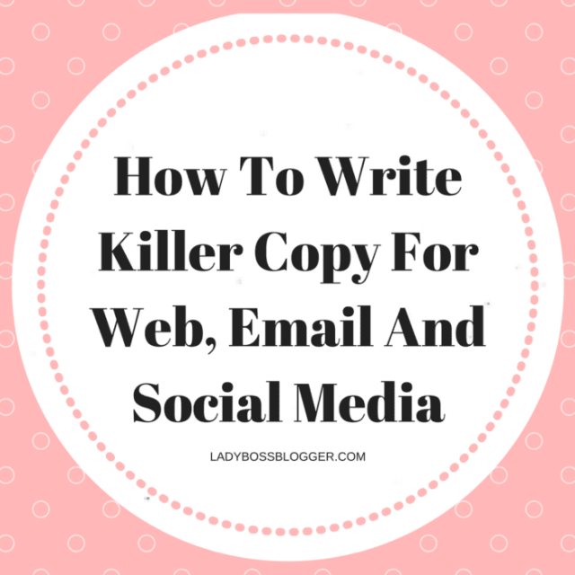 Entrepreneur resources and tips by female entrepreneurs written by Sharon L. Hadden How To Write Killer Copy For Web, Email And Social Media