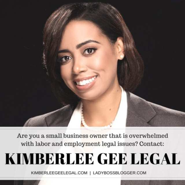 Female entrepreneur interview on ladybossblogger featuring Kimberlee Gee Works With Small Business Owners That Are Overwhelmed With Labor And Employment Legal Issues