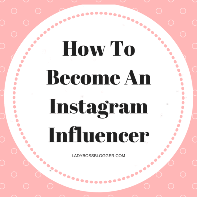 Entrepreneur resources and tips by female entrepreneurs written by Elaine Rau How To Become An Instagram Influencer