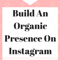 How To Build An Organic Presence On Instagram And Book Clients