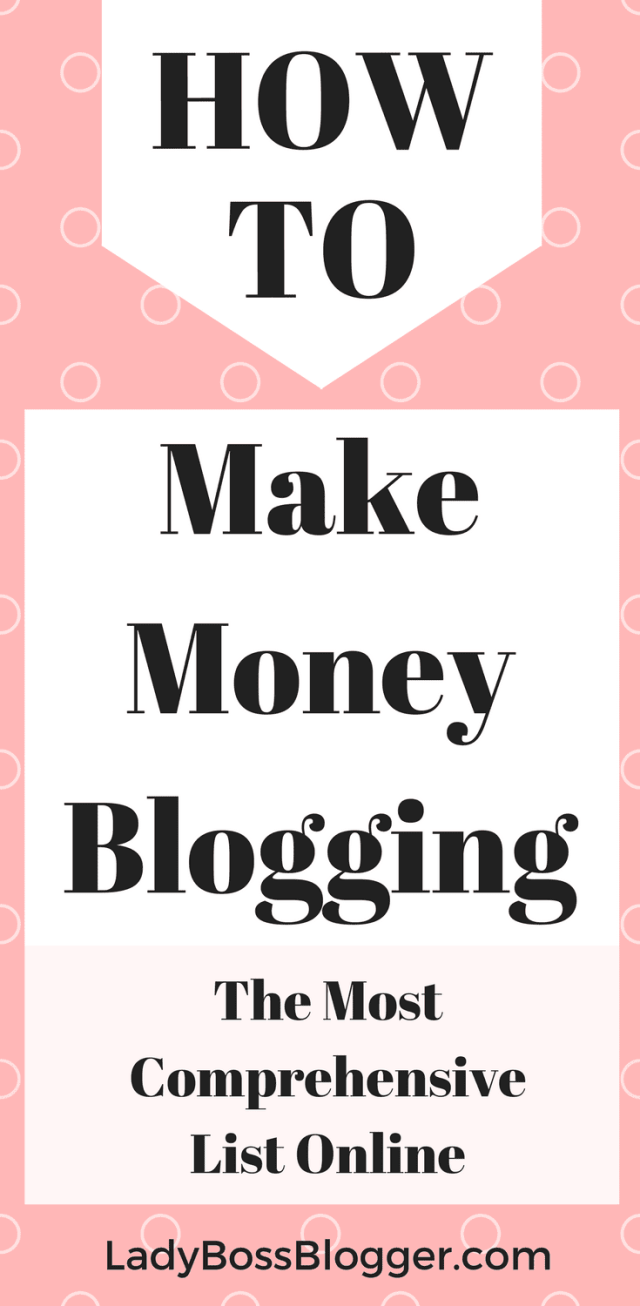 How To Make Money Blogging: The Most Comprehensive List Online written by Elaine Rau founder of ladybossblogger including Tailwind affiliate on shareasale