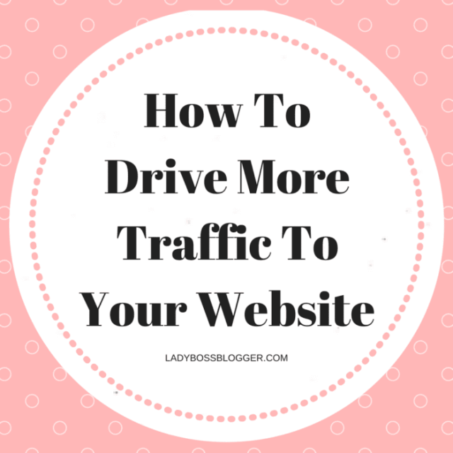 How To Drive More Traffic To Your Website