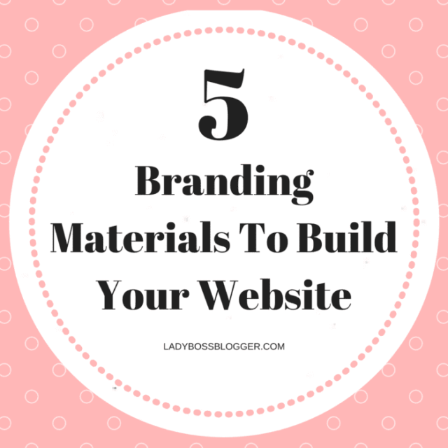 5 Branding Materials To Build Your Website