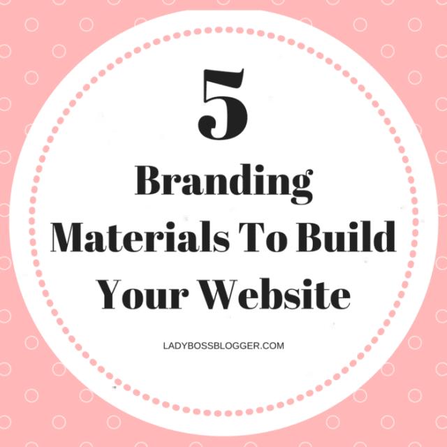 5 Branding Materials To Build Your Website