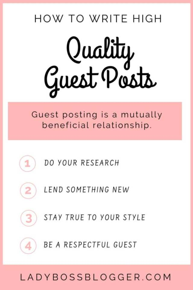 How To Write High Quality Guest Posts LadyBossBlogger.com
