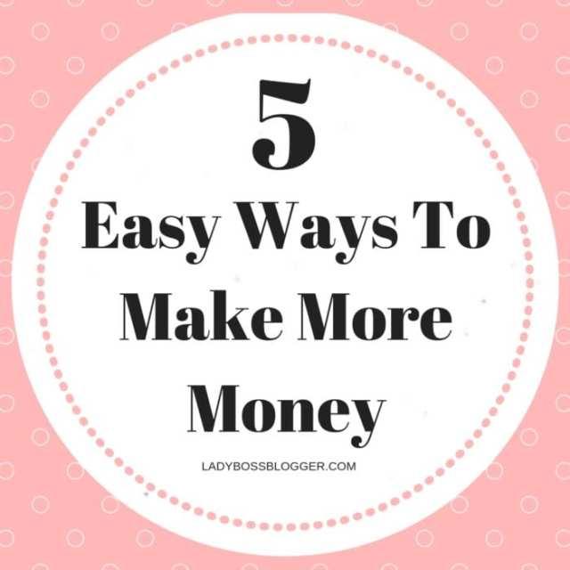 Easy Ways To Make More Money