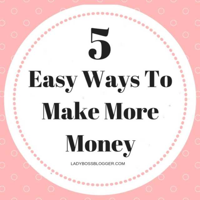 Easy Ways To Make More Money