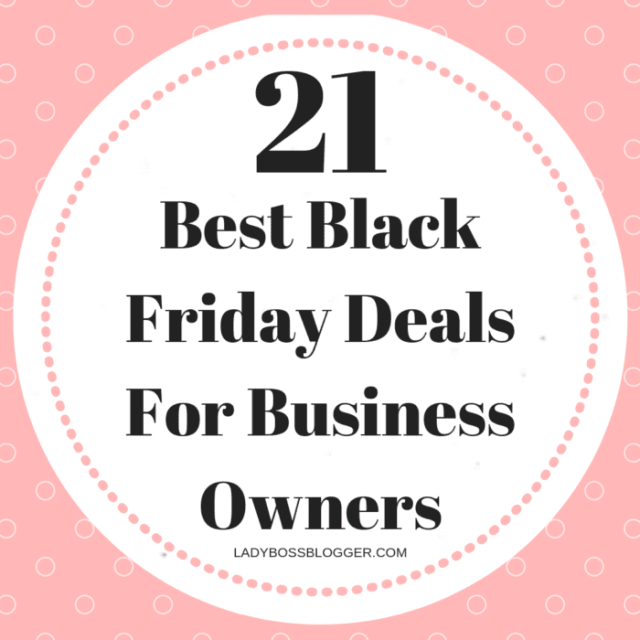 21 Best Black Friday Deals For Business Owners