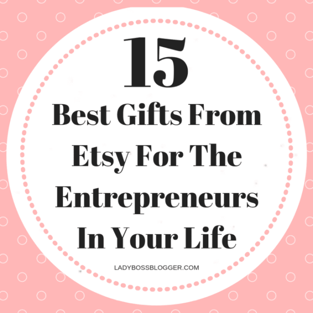 15 Best Gifts From Etsy For The Entrepreneurs In Your Life