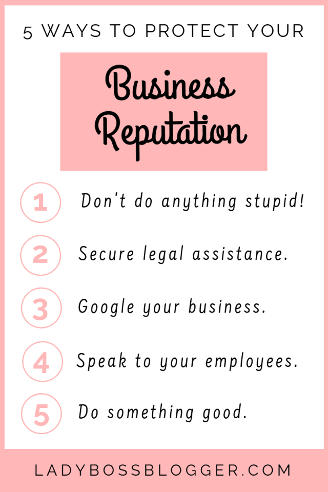 5 Ways To Protect Your Business Reputation