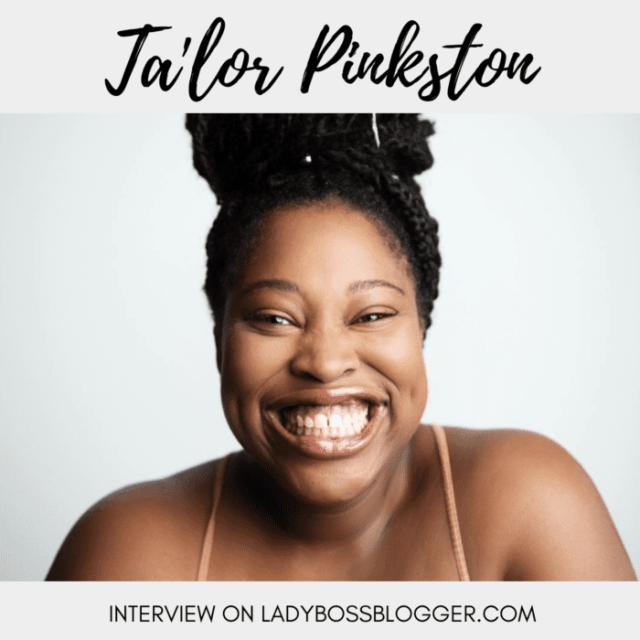 Ta'lor Pinkston Helps Women Focus On Self-Love And Healing