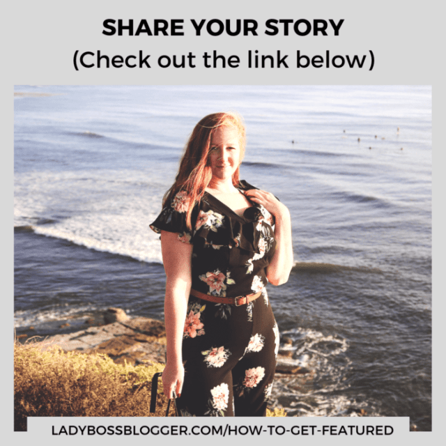 Share you story on ladybossblogger