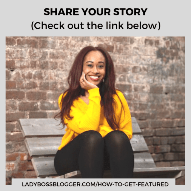share your story on ladybossblogger