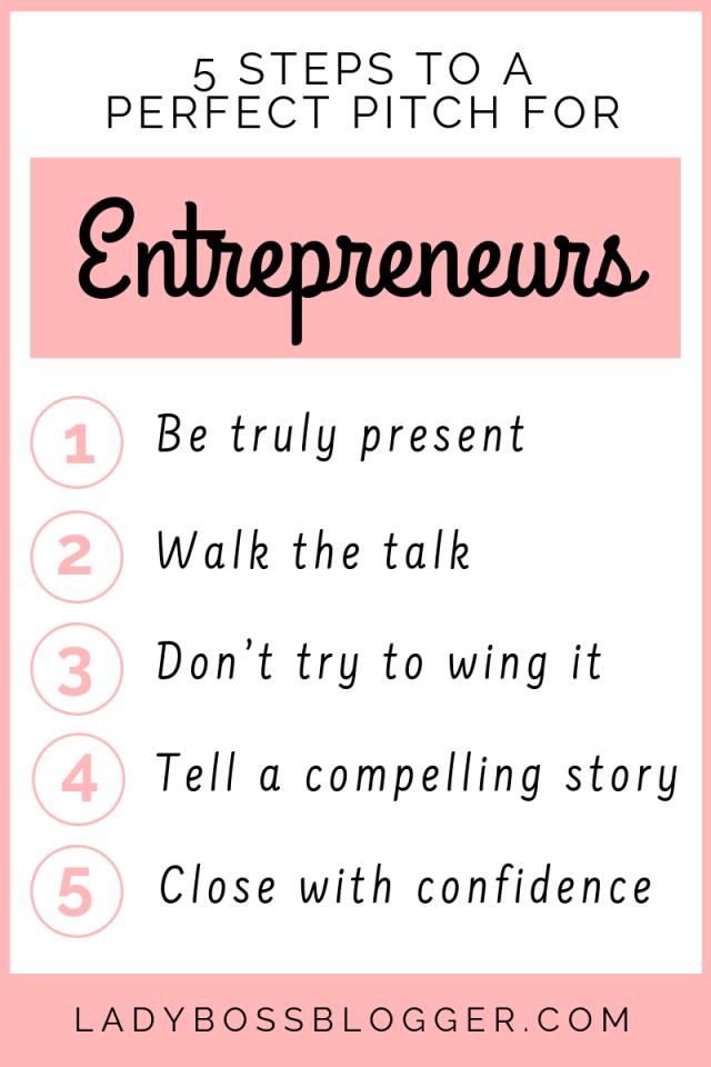5 Steps To A Perfect Pitch For Entrepreneurs LadyBossBlogger.com (1)