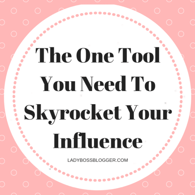 The One Tool You Need To Skyrocket Your Influence