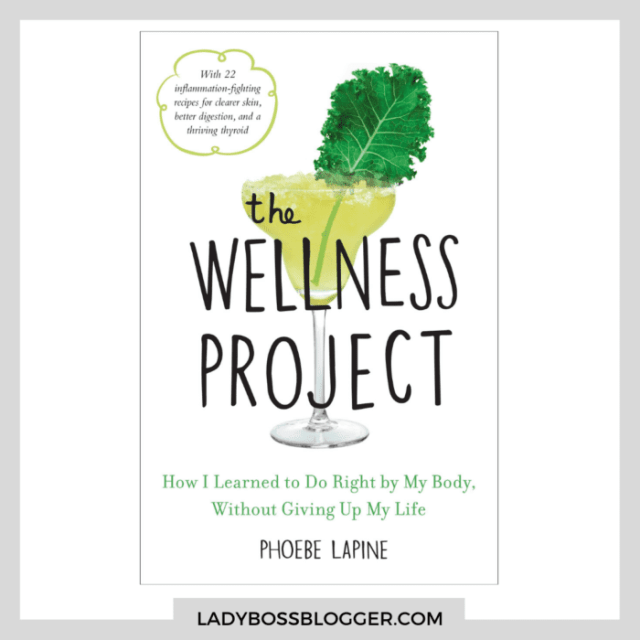 The Wellness Project ladybossblogger