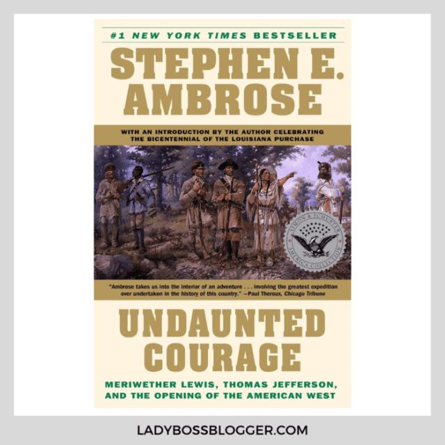 undaunted courage book on ladybossblogger