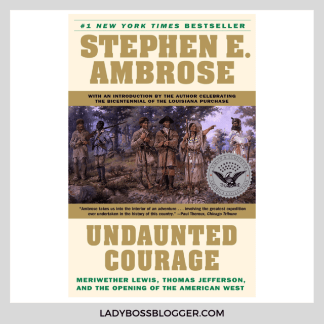 undaunted courage book on ladybossblogger