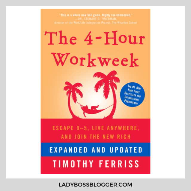 4 hour work week ladybossblogger
