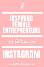 8 Inspiring Female Entrepreneurs To Follow On Instagram