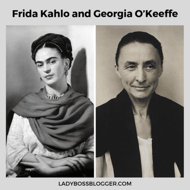 frida khalo and georgia okeeffe ladybossblogger