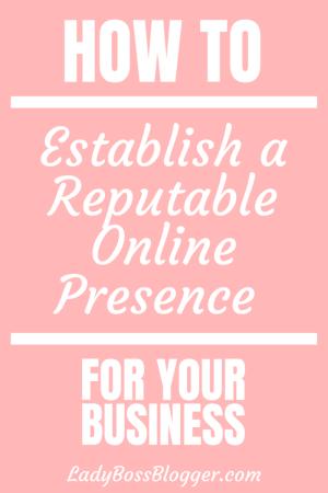 Reputable Online Presence