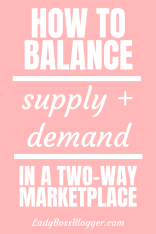How To Balance Supply And Demand In A Two-Way Marketplace