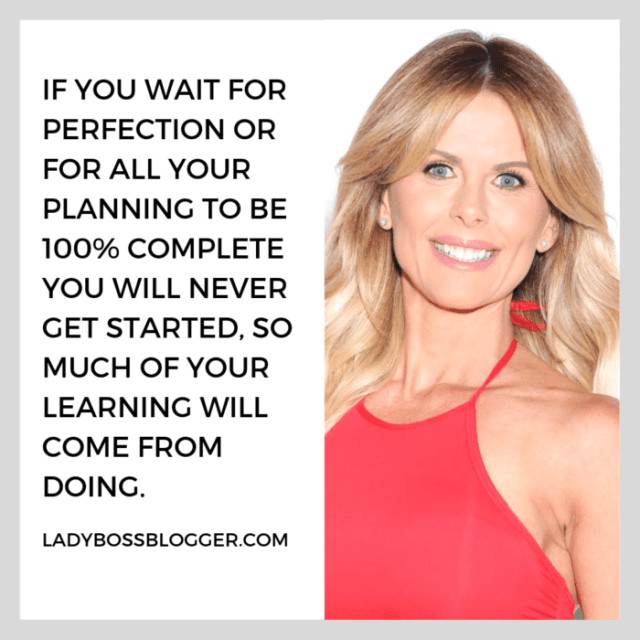 Don't wait for the perfect time or setting to start. If you wait for perfection or for all your planning to be 100% complete you will never get started. So much of your learning will come from doing. Get after it!