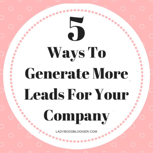 generate leads ladybossblogger elaine rau