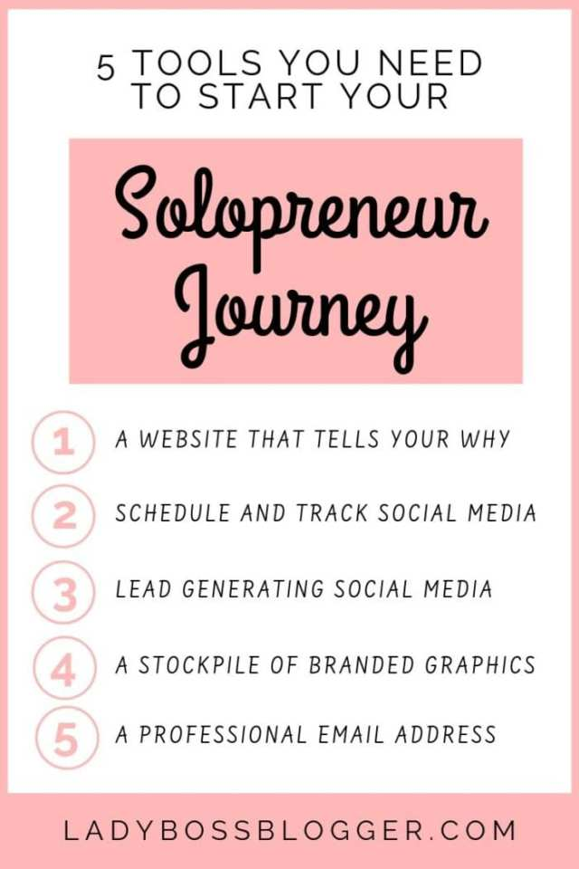 5 Tools You Need To Start Your Solopreneur Journey LadyBossBlogger.com