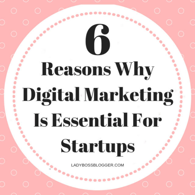 digital marketing startups ladybossblogger
