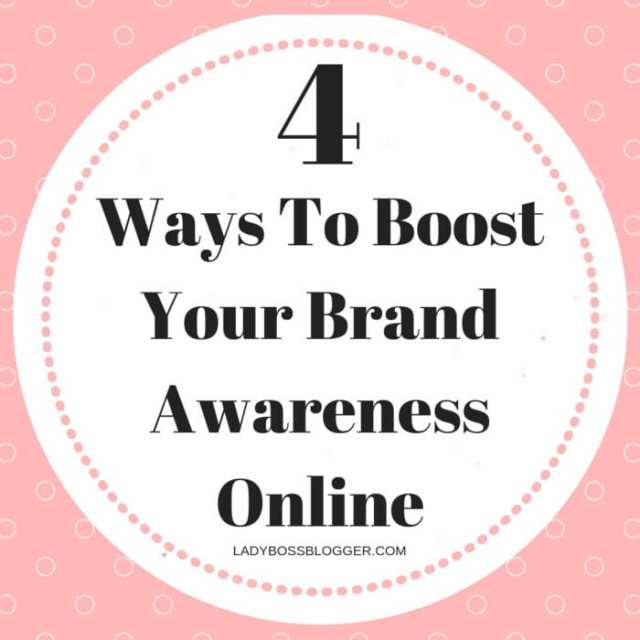 Boost Your Brand Awareness Online