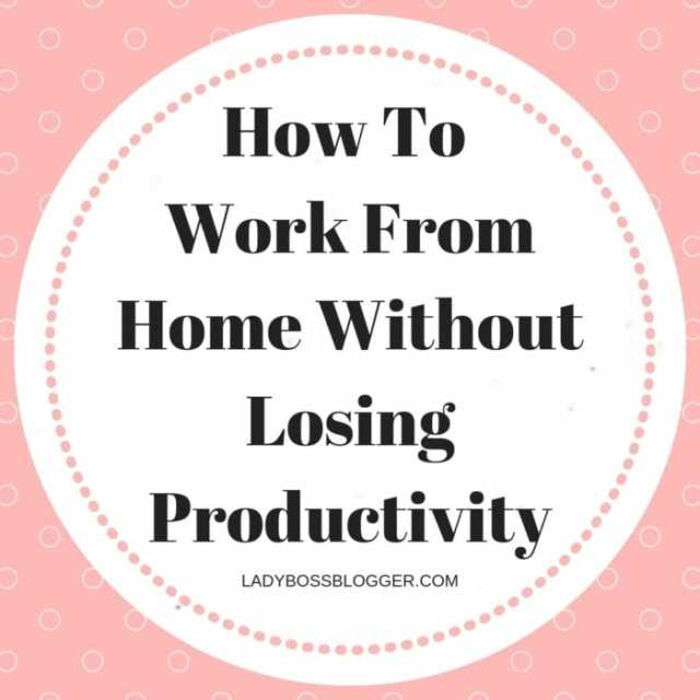How To Work From Home Without Losing Productivity