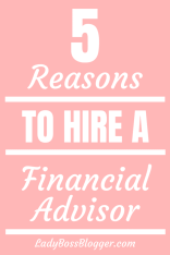 Reasons To Hire A Financial Advisor