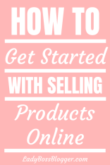 How To Get Started With Selling Products Online