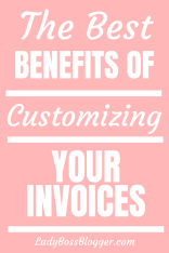 The Best Benefits Of Customizing Your Invoices