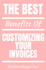 benefits of customizing invoices ladybossblogger3