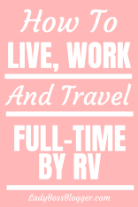 How To Live, Work, And Travel Full-Time By RV