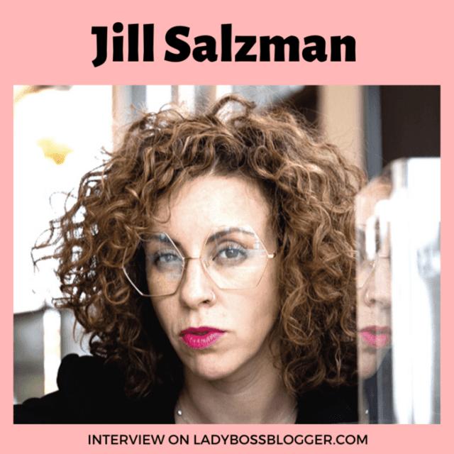 Jill Salzman interview on ladybossblogger