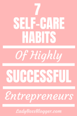 7 Self-Care Habits Of Highly Successful Entrepreneurs