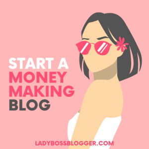 start a money making blog lady boss blogger elaine rau