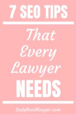 7 SEO Tips That Every Lawyer Needs LadyBossBlogger.com