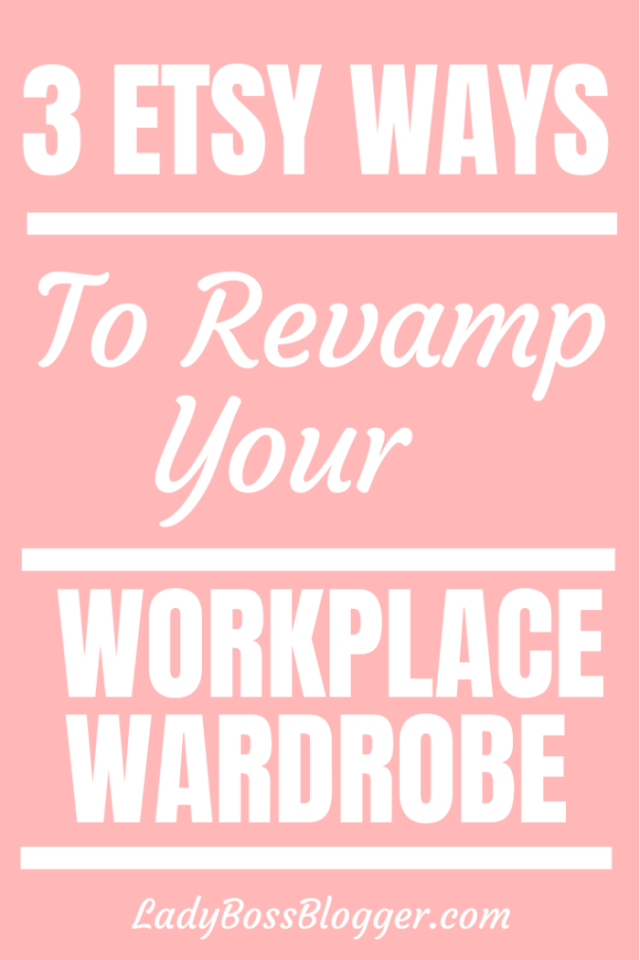 3 etsy ways to revamp your wardrobe ladybossblogger.com